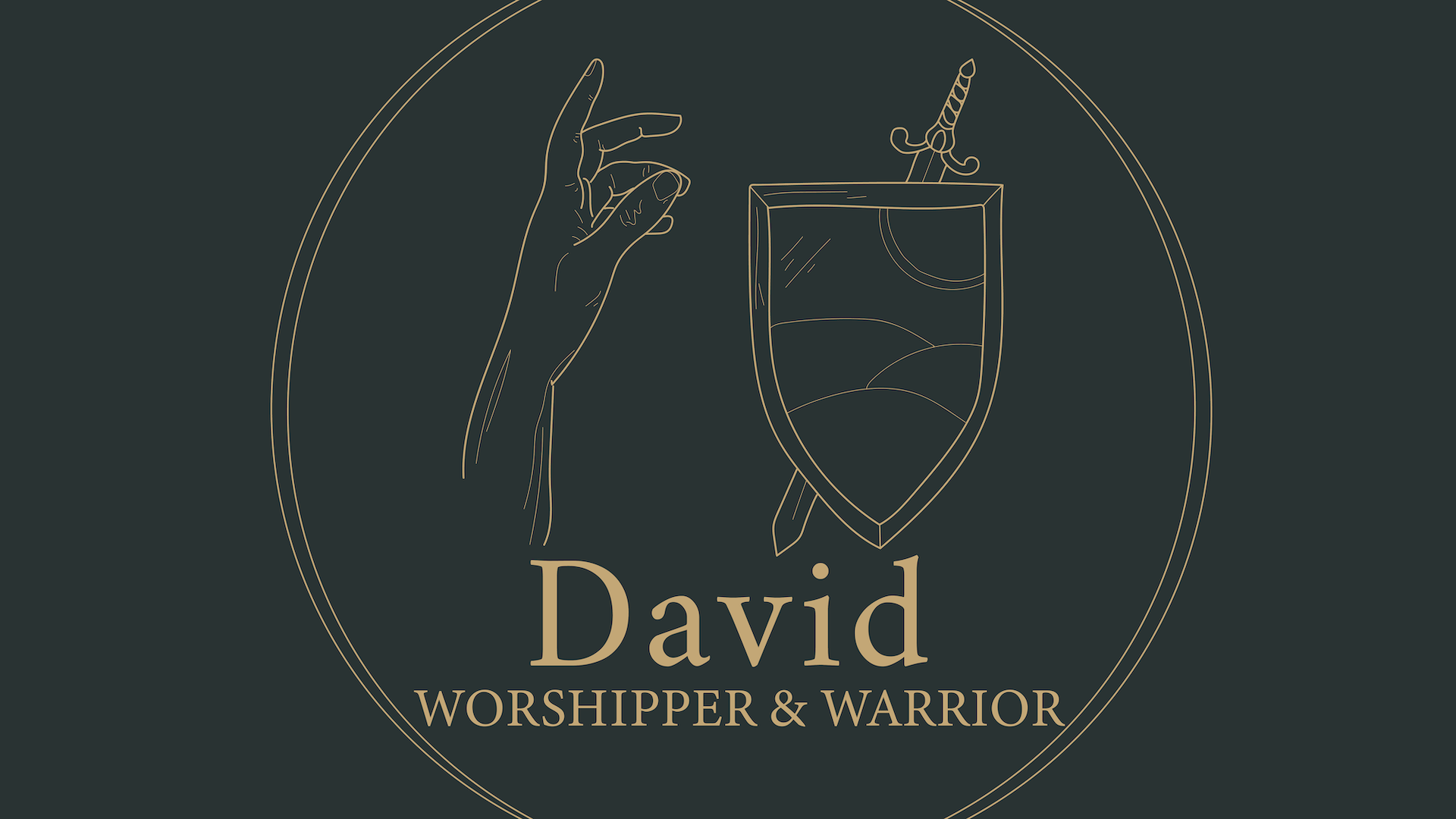 David: Worshipper and Warrior